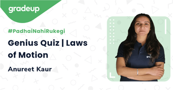 Genius Quiz | Laws of Motion