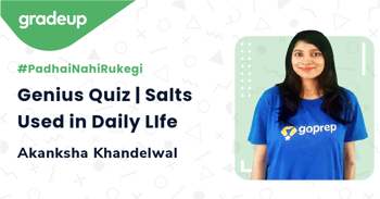 Genius Quiz | Salts Used in Daily LIfe