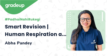 Smart Revision | Human Respiration at a Go