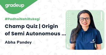Champ Quiz | Origin of Semi Autonomous Organalle