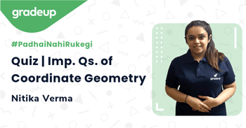 Quiz | Imp. Qs. of Coordinate Geometry