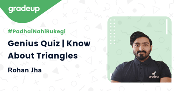 Genius Quiz | Know About Triangles