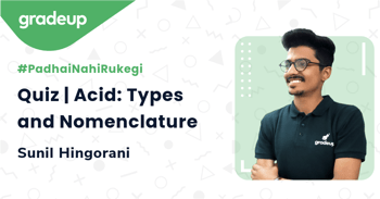 Quiz | Acid: Types and Nomenclature