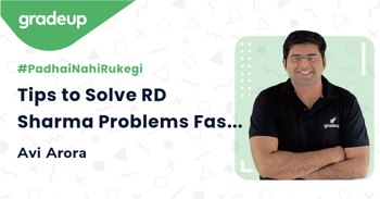 Tips to Solve RD Sharma Problems Faster