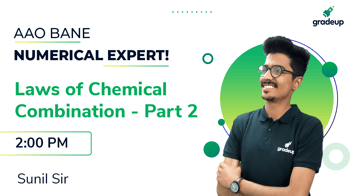 Laws of Chemical Combination - Part 2