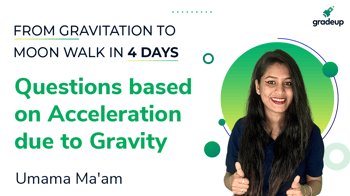 Questions based on Acceleration due to Gravity