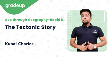 The Tectonic Story