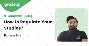 How to Regulate Your Studies?