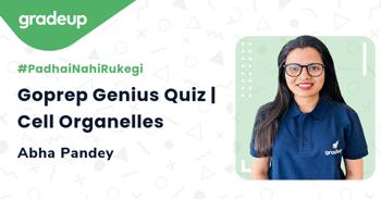 Goprep Genius Quiz | Cell Organelles