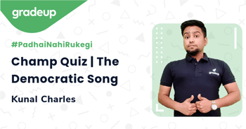 Champ Quiz | The Democratic Song