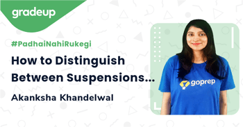 How to Distinguish Between Suspensions and Colloids??