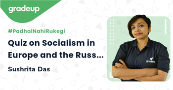 Quiz on Socialism in Europe and the Russian Revolution