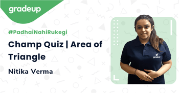 Champ Quiz | Area of Triangle