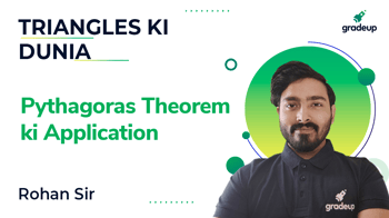 Pythagoras Theorem ki Application
