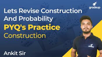 PYQ's Practice -Construction