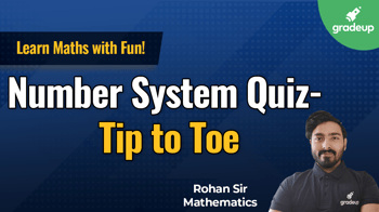 Number System Quiz- Tip to Toe