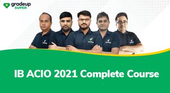 IB ACIO 2021: A Complete Course
