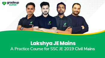 Lakshya JE Mains: A Civil Engineering Course for SSC JE 2019