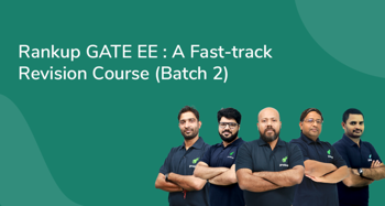 Rankup GATE EE : A Fast-track Revision Course