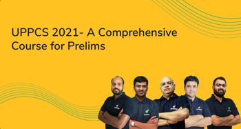 UPPCS 2021- A Comprehensive Course for Prelims Exam