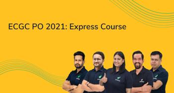ECGC PO 2021: Express Course