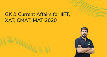 GK & Current Affairs for TISSNET, CMAT, MAT 2021