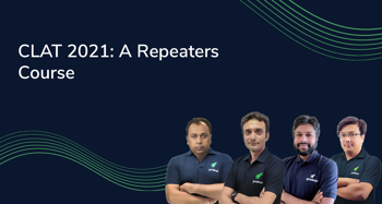 CLAT 2021: A Repeater Course