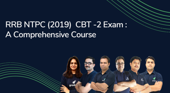 RRB NTPC (2019) CBT 2 Exam : A Comprehensive Course
