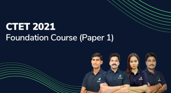 CTET 2021 : Foundation Course (Paper 1)