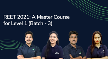 REET 2021: A Master Course for Level 1
