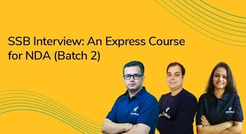 SSB Interview: An Express Course for NDA