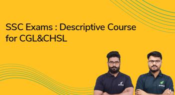 SSC Exams : Descriptive Course for CGL,CHSL