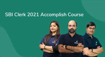 SBI Clerk 2021 Accomplish Course