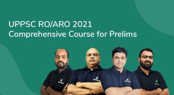 UPPSC RO/ARO 2021 Comprehensive Course for Prelims