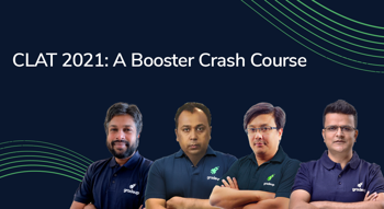 CLAT 2021 A Booster Crash Course
