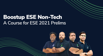 Boostup ESE Non-Tech: A Course for ESE 2021 Prelims (ME)
