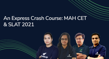 An Express Crash Course for SLAT & MAH CET 2021