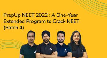 PrepUp NEET 2022 : A One-Year Extended Program to Crack NEET