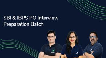 SBI & IBPS PO: Interview Batch