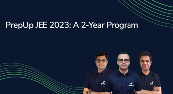PrepUp JEE 2023: A 2-Year Program