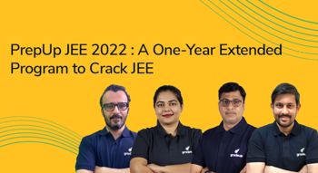 PrepUp JEE 2022 : A One-Year Extended Program to Crack JEE