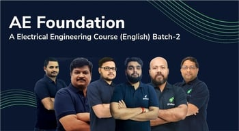 AE Foundation : A Electrical Engineering Course
