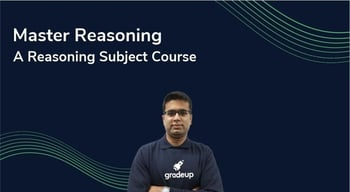 Master Reasoning : A Comprehensive Subject Course