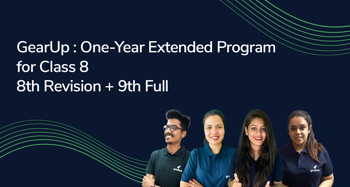 GearUp : One-Year Extended Program for Class 8