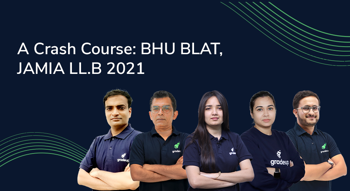 A Crash Course: BHU BLAT, JAMIA LL.B 2021