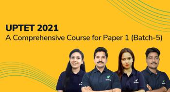 UPTET  2021: A  Comprehensive Course for Paper - 1