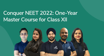 Conquer NEET 2022: One-Year Master Course for Class XII