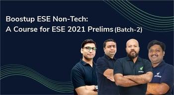 Boostup ESE Non-Tech: A Course for ESE 2021 Prelims (EC)