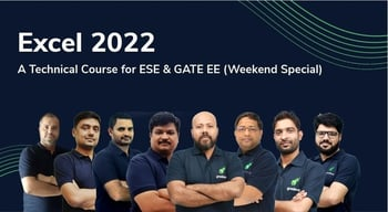 Excel 2022 Technical Course for ESE & GATE EE (Weekend Special)