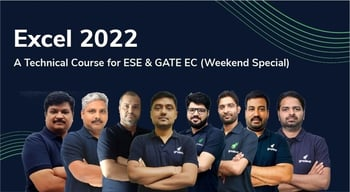Excel 2022 Technical Course for ESE & GATE EC (Weekend Special)